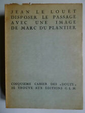 Collection Douze, Pierre Courthion, Édition G.L, Jean le Louet, Marc du Plantier
