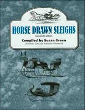 HORSE Drawn SLEIGHS Second Edition - Carriage Museum of America