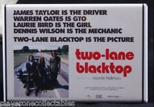 "Two-Lane Blacktop Movie Poster 2"" X 3"" Fridge Magnet. James Taylor Dennis Wilson"