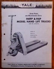 YALE HAND LIFT TRUCK MODEL H6RP & H6P  SPARE PARTS LIST & MAINTENANCE DATA