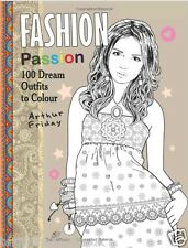 Fashion Passion 100 Outfits Adult Colouring Book Creative Art Therapy Relax Gift