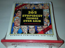 365 of the Stupidest Things Ever Said Desk Calendar - 1997 Year