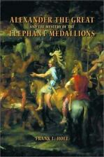 Alexander the Great and the Mystery of the Elephant Medallions (Hellen-ExLibrary