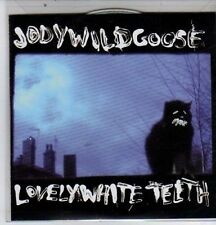 (DE557) Jody Wildgoose, Lovely White Teeth - 2004 DJ CD