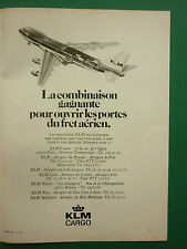 11/1976 PUB COMPAGNIE KLM CARGO DUTCH AIRLINE BOEING 747 AIRLINER FRENCH ADVERT