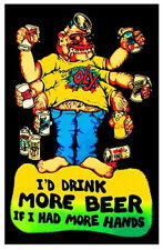 MORE HANDS MORE BEER - BLACKLIGHT POSTER - 24X36  DRINKING ALCOHOL FUNNY 1954