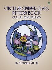Circular Stained Glass Pattern Book : 60 Full-Page Designs