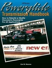 Powerglide Transmission Handbook : How to Rebuild or Modify Chevrolet's...