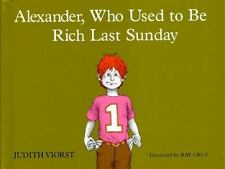 Kids cool paperback:Alexander,Who Used to be Rich Last Sunday-where didmoney go