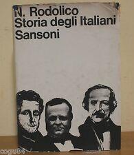 Niccolò Rodolico - Storia degli italiani - Prima Ed. Sansoni 1964