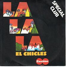 "7"" 45 TOURS FRANCE EL CHICLES ""La La La / At Number One"" 1972"