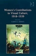 Women's Contributions to Visual Culture, 19181939-ExLibrary