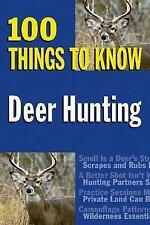 Deer Hunting: 100 Things to Know, J. Devlin Barrick