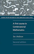 A First Course in Combinatorial Mathematics by Ian Anderson (Paperback, 1989)