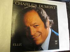 LP 33 T Charles Dumont (Elle,Se quitter,Nuit blanche à Honfleur,La mélodie bless