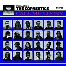 ALEX & THE COPASETICS WEBB-CALL ME LUCKY CLEAR VINYL, LIMITIERT ERSTAUF CD NEU