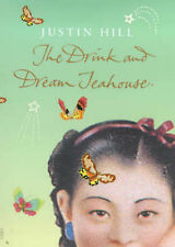 The Drink and Dream Teahouse, Justin Hill, Excellent Book