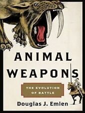 Animal Weapons : The Evolution of Battle by Douglas J. Emlen (2014, MP3 CD,...