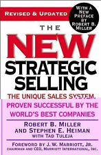 The New Strategic Selling : The Unique Sales System Proven Successful by the Wo…