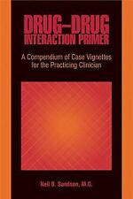 Drug-Drug Interaction Primer: A Compendium of Case Vignettes for the Practicing