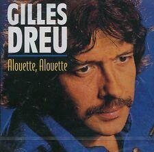 Gilles Dreu : Alouette, Alouette (CD)