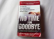 No Time for Goodbye by Linwood Barclay (2008, Paperback)