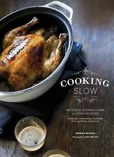 Andrew Schloss - Cooking Slow (2013) - Used - Trade Cloth (Hardcover)