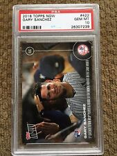 GEM RC!! 2016 Topps Now GARY SANCHEZ #422 PSA 10 - GEM MINT Print Run:889