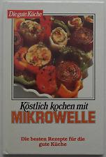 Kochbuch - Köstlich kochen mit Mikrowelle