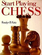 Start Playing Chess Katz, Rosalyn B. Paperback
