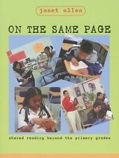 Acc, On the Same Page: Shared Reading Beyond the Primary Grades, Allen, Janet, 1