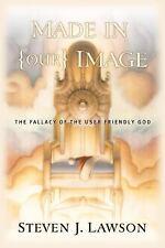 Made in Our Image: The Fallacy of the User-Friendly God-ExLibrary