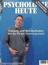 Psychologie Heute 6/2006 Juni,Haltung und Wohlbefinden - Wie der Körper Stimmung