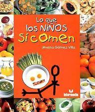 Lo que los ninos si comen (Spanish Edition)-ExLibrary