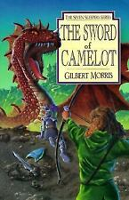 The Sword of Camelot (Seven Sleepers Series #3) Morris, Gilbert L Paperback