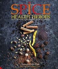 Spice Health Heroes: Unlock the power of spice for flavour and wellbeing, MacAll
