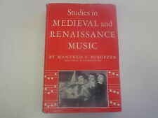 Studies in Medieval and Renaissance Music 1950 Manfred F. Bukofzer