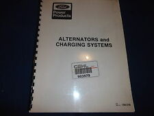 FORD POWER PRODUCTS ALTERNATORS AND CHARGING SYSTEMS SERVICE SHOP MANUAL