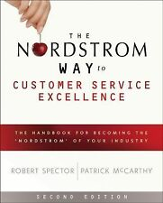 The Nordstrom Way to Customer Service Excellence : The Handbook for Becoming...