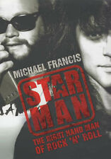MICHAEL FRANCIS Star Man Right-hand Man of Rock N Roll Led Zepellin Bon Jovi HB