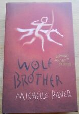 "MICHELLE PAVER ""WOLF BROTHER""  1ST/1ST F/F SIGNED"