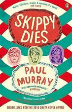 Skippy Dies, By Paul Murray,in Used but Acceptable condition