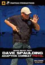 MAKE READY WITH DAVE SPAULDING:  ADAPTIVE COMBAT PISTOL DVD - NEW