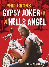 GYPSY JOKER TO A HELLS ANGEL.PHIL CROSS.AFFA.1%er.outlaw biker