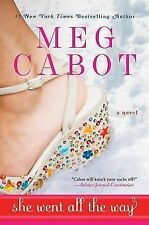 She Went All the Way by Meg Cabot