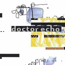 Doctor Echo 2004 by Doctor Echo