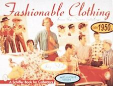 Fashionable Clothing from the Sears Catalogs: Late 1950s Schiffer Book for Coll