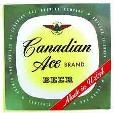 Canadian Ace Brewing CANADIAN ACE BRAND BEER label IL One Quart