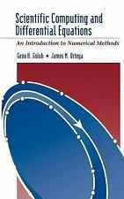 Scientific Computing and Differential Equations : An Introduction to Numerical M