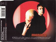 Monaco what do you want from me? | MAXI-CD | 3 tracks